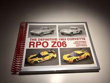 The Definitive 1963 Corvette RPO Z06 - coil bound book - by Tony Avedisian et al