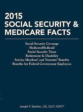 NEW 2015 Social Security & Medicare Facts (Tax Facts) by Joseph F. Stenken