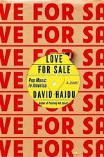 Love for Sale : Pop Music in America by David Hajdu (2016, Hardcover)