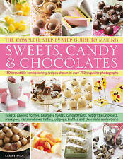 The Complete Step-By-Step Guide to Making Sweets, Candy & Chocolates:-ExLibrary