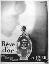 PUBLICITÉ 1929 RÊVE D'OR EXTRAIT LOTION POUDRE - L.T. PIVER PARIS - SIGNÉ DORMOY
