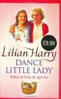 Dance Little Lady By Lilian Harry. 9780752851280