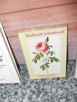 Quellen der Lebenskunst, Gedanken und Gedichte von Fontane bis Schiller