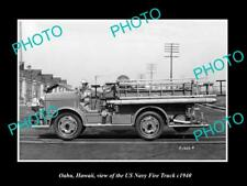 OLD LARGE HISTORIC PHOTO OF OAHU HAWAII THE US NAVY FIRE TRUCK c1940