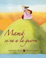 Mama se va a la guerra (Luz) (Spanish Edition)-ExLibrary