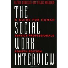 The Social Work Interview by Kadushin, Alfred Kadushin 3rd ed (Paperback, 1990)