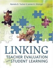 Linking Teacher Evaluation and Student Learning by Tucker, Pamela D., Good Book