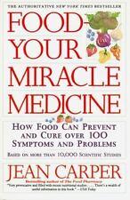 Food--Your Miracle Medicine - Good - Carper, Jean - Paperback