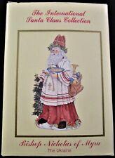 International Santa Claus Collection Ornament ~ Bishop Nicholas of Myra Ukraine