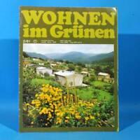 DDR Wohnen im Grünen 2/1981 Verlag für die Frau T Leipzig Thüringen Rankgerüste