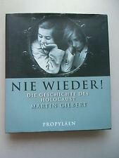 Nie wieder! Die Geschichte des Holocaust 2007 Zweiter Weltkrieg