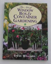 THE ART OF WINDOW BOX & CONTAINER GARDENING As New hcvr