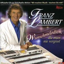 FRANZ LAMBERT - WUNSCHMELODIEN, DIE MAN NIE VERGI * NEW CD