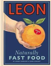 Leon : Naturally Fast Food by John Vincent and Henry Dimbleby (2012, Hardcover)