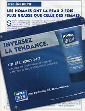 Publicité Advertising 2003 NIVEA FOR MEN pureté du visage gel désincrustant