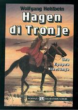 HOHLBEIN WOLFGANG HAGEN DI TRONJE REVERDITO 1987 EPOPEA NIBELUNGA