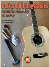 Guitar Building Basics: Acoustic Assembly at Home (Hardback or Cased Book)