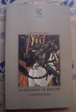 LA CHANSON DE ROLAND - BIBLIOTECA DELLA FENICE GUANDA