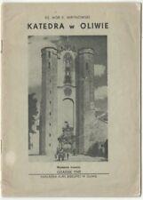 Katedra i Klasztor w Oliwie Cathedral Monastery Oliwa Poland; GDANSK 1949 Polish