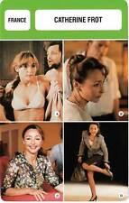 FICHE CINEMA :  CATHERINE FROT -  France (Biographie/Filmographie)
