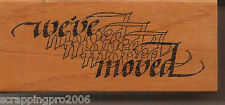 WE'VE MOVED WOOD BLOCK RUBBER STAMP - NEW - 1993 - DISCONTINUED STAMP