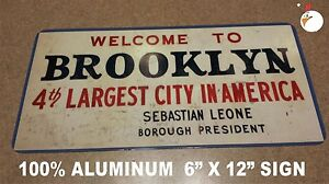 WELCOME TO BROOKLYN SIGN, AS SEEN ON WELCOME BACK KOTTER TV SHOW, NY, BROOKLYN