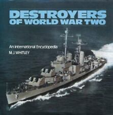DESTROYERS OF WORLD WAR TWO AN INTERNATIONAL ENCYCLOPEDIA, WHITLEY, NEW 1988