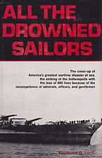 All the Drowned Sailors by Raymond B. Lech (Sinking of the USS Indianapolis)
