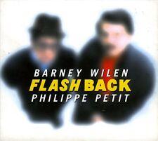 BARNEY WILEN - PHILIPPE PETIT  flashback
