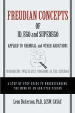 Freudian Concepts of Id, Ego and Superego Applied to Chemical and Other...