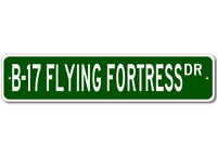 B-17 B17 Flying Fortress Airforce Pilot Metal Wall Decor Street Sign - Aluminum