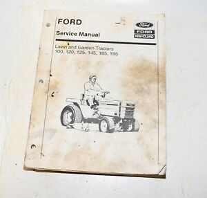 Ford Garden Tractor * SERVICE MANUAL * 100 120 125 145 165 195 Model Lawn Mowers