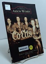 Akron Women by K L Endres C H Herman and P L Fox - Images of America - Akron OH