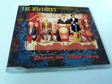 "THE MAVERICKS ""DANCE THE NIGHT AWAY"" CD SINGLE 3 TRACKS"