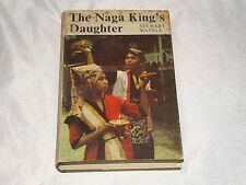 THE NAGA KING'S DAUGHTER STEWART WAVELL 1964 THAILAND ILLUSTRATED 1ST RARE