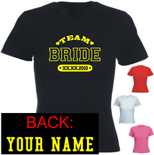 Team Bride Your Date Name Custom Wedding New Tshirt