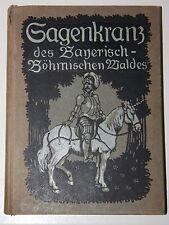 Sagenkranz del Bayerisch-bohemios bosque. de Wartenberg Silvanus [Wartenberg Stuiber]