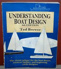 VINTAGE UNDERSTANDING BOAT DESIGN 4TH EDITION BY TED BREWER ~107~