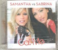 SAMANTHA VS SABRINA: CALL ME (2010) CD NUOVO SIGILLATO FOX SALERNO
