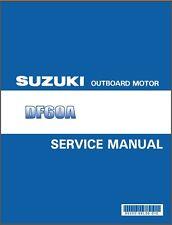 2010-2015 Suzuki DF60A 4-Stroke EFI Outboard Motor Service Repair Manual CD - 60