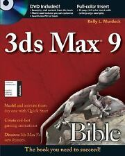 Bible: 3ds Max 9 by Kelly L. Murdock (2007, Paperback) W/ DVD