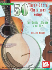 """50 Three-Chord Christmas Songs for Guitar, Banjo & Uke"" MUSIC BOOK-NEW ON SALE!"