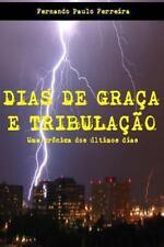 Dias de Graça e Tribulação by Fernando Ferreira (2014, Paperback, Large Type)