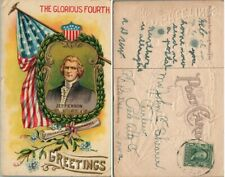 JULY 4th GREETINGS JEFFERSON PATRIOTIC EMBOSSED ANTIQUE POSTCARD