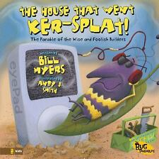 The House That Went Ker---Splat!: The Parable of the Wise and Foolish-ExLibrary