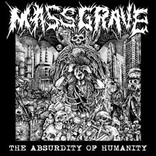 MassGrave  ‎– The Absurdity Of Humanity CD / New (2017) Grindcore Crust Punk