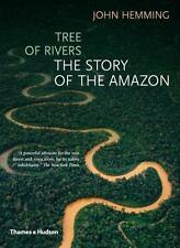 Tree of Rivers: The Story of the Amazon, Hemming, John