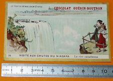 CHROMO GUERIN-BOUTRON 1905-1907 TOUR DU MONDE USA CANADA NIAGARA FALLS CHUTES