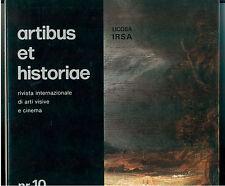 ARTIBUS ET HISTORIAE IRSA LICOSA N. 10 1984 RIVISTA INTERNAZ. ARTI VISIVE CINEMA