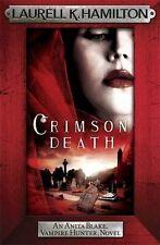 Crimson Death (Anita Blake, Vampire Hunter) by Laurell K. Hamilton